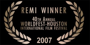 Worldfest 2007 Remi